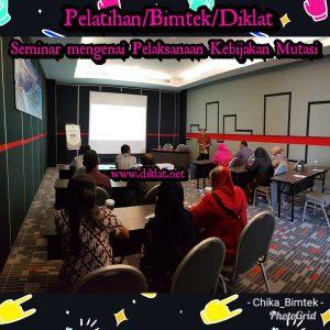 Seminar mengenai Pelaksanaan Kebijakan Mutasi