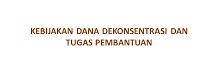 Bimtek Kebijakan Pengelolaan Dana Dekonsentrasi dan Dana Tugas Pembantuan