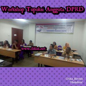 Workshop Tupoksi Anggota DPRD