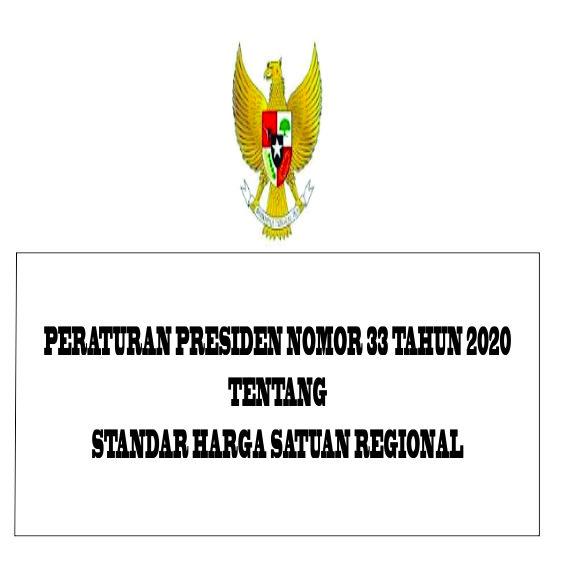 Bimtek Standar Harga Satuan Regional (SHSR) sesuai Perpres Nomor 33 Tahun 2020